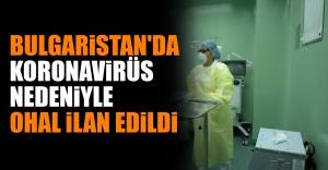 Bulgaristan'da Koronavirüs Nedeniyle OHAL İlan Edildi