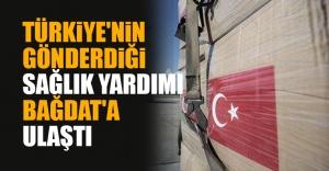 Türkiye'nin Gönderdiği Sağlık Yardımı Bağdat'a Ulaştı