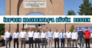 İBB'den Hacıbektaş'a Büyük Destek