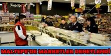 Maltepe'de marketler denetlendi