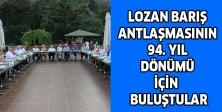 LOZAN BARIŞ ANTLAŞMASININ 94. YIL DÖNÜMÜ İÇİN  BULUŞTULAR