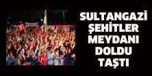 Sultangazi Şehitler Meydanı Doldu Taştı
