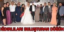 Iğdırlıları buluşturan düğün