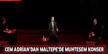 Cem Adrian'dan Maltepe'de muhteşem konser