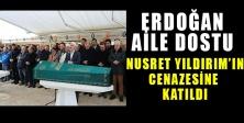 Erdogan Aile Dostunun Cenazesine Katıldı