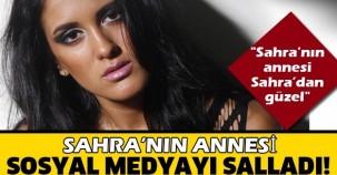 Sahra'nın annesi sosyal medyayı salladı!