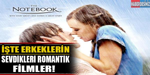 İşte erkeklerin sevdiği romantik filmler!