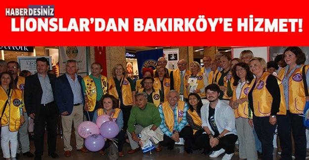 LİONSLAR'DAN BAKIRKÖY'E HİZMET!