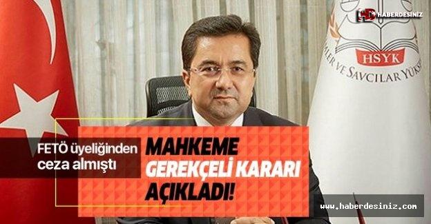 Eski HSYK üyesi Kerim Tosun'a verilen cezanın gerekçesi açıklandı!.