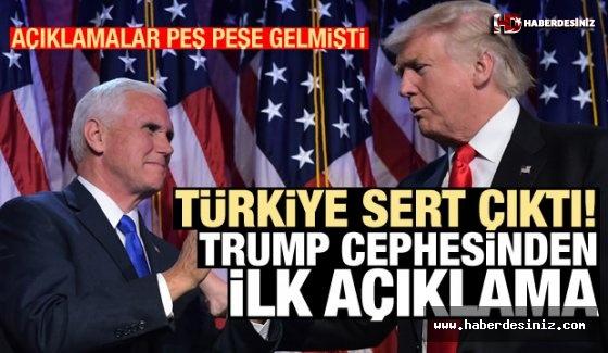 Bir hafta sonra Trump cephesinden Türkiye çıkışı