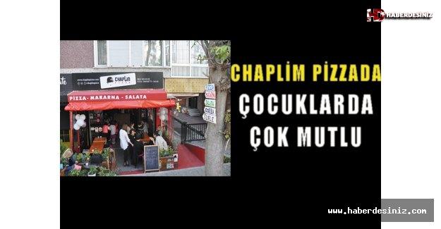 Chaplim Pizza'da çocuklarda çok mutlu