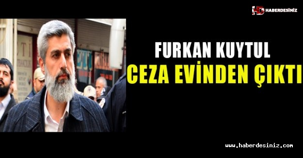 Furkan Vakfı kurucusu Kuytul, ceza evinden çıktı