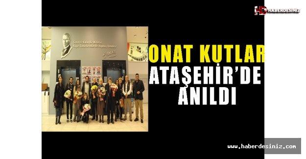 Onat Kutlar Ataşehir'de Anıldı