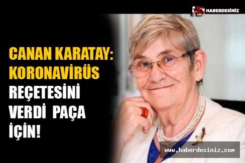 Canan Karatay Koronavirüs Reçetesini Verdi: Paça İçin!