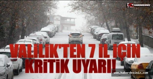 Valilik'ten 7 İl İçin Kritik Uyarı!