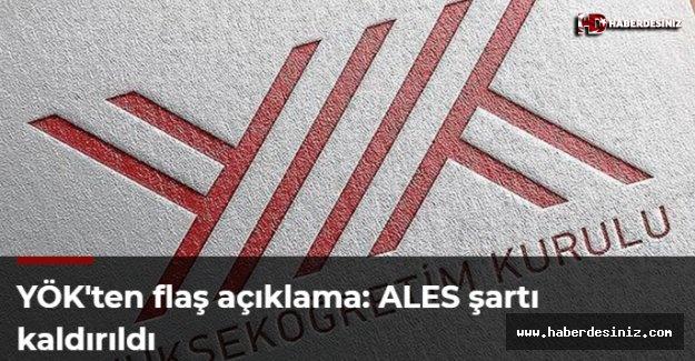 YÖK'ten flaş açıklama: ALES şartı kaldırıldı
