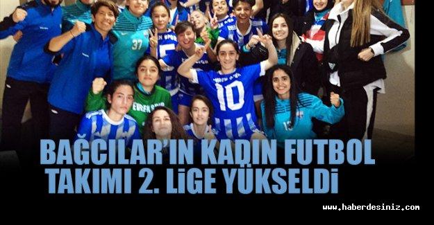 Bağcılar'ın kadın futbol takımı 2. Lige yükseldi