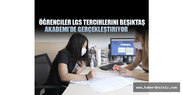 Öğrenciler Lgs Tercihlerini Beşiktaş Akademi'de Gerçekleştiriyor