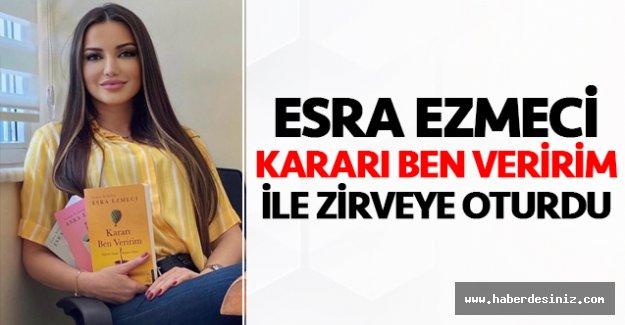 Esra Ezmeci yeni Kararı Ben Veririm ile en çok satan isim oldu!