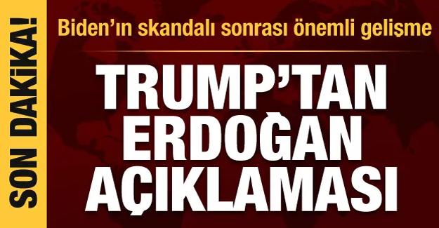 Trump'tan Erdoğan açıklaması! Biden'ın skandal sözleri sonrası önemli gelişme