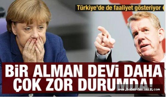 Türkiye'de de faaliyet gösteriyor! Bir Alman devi daha kötü durumda