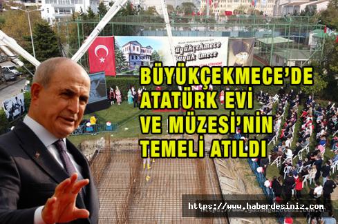 Atatürk Evi ve Müzesi'nin temeli atıldı