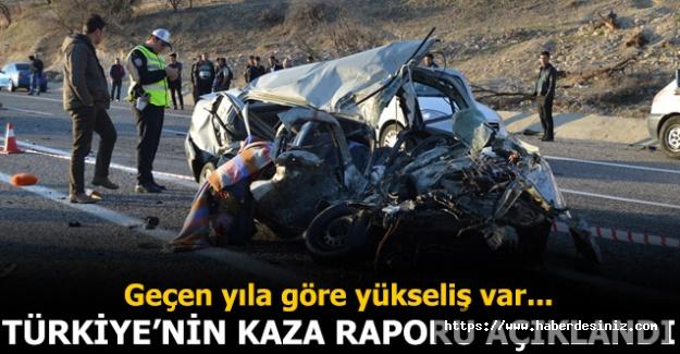 Türkiye'nin kaza raporu açıklandı! Geçen yıla göre yükseliş var