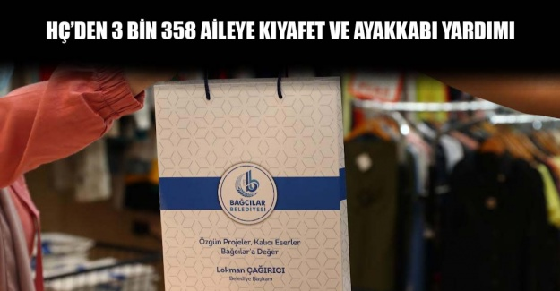 HÇ'den 3 bin 358 aileye kıyafet ve ayakkabı yardımı