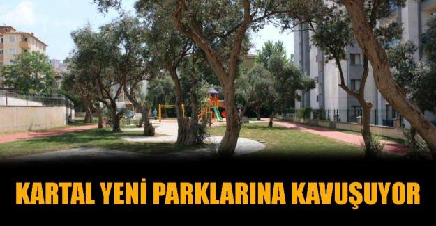 Kartal Yeni Parklarına Kavuşuyor