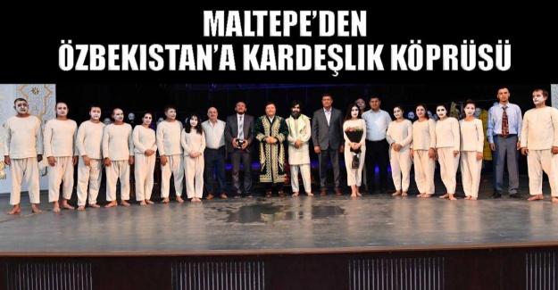 Maltepe'den Özbekistan'a kardeşlik köprüsü