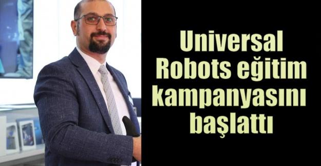 Universal Robots eğitim kampanyasını başlattı