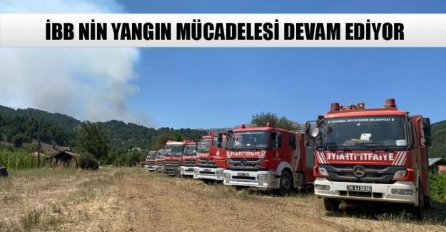 İBB nin yangın mücadelesi devam ediyor