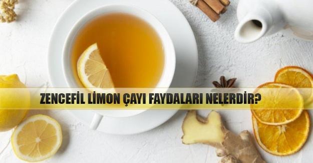Zencefil limon çayı faydaları nelerdir?