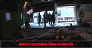 Metro kazısında tünel bulundu