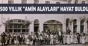 """500 yıllık """"Amin Alayları"""" hayat buldu"""