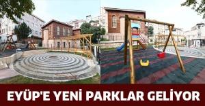Eyüp'e yeni parklar geliyor