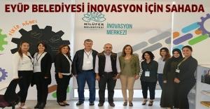 Eyüp Belediyesi inovasyon için sahada