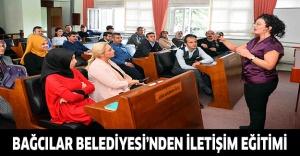 Bağcılar Belediyesi'nden iletişim eğitimi