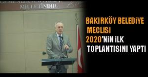 Bakırköy Belediye Meclisi, 2020'nin ilk toplantısını yaptı
