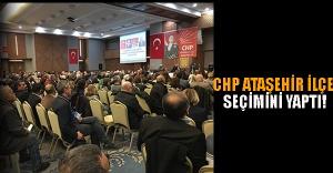 CHP Ataşehir İlçe Örgütü seçimini yaptı!
