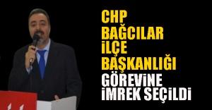 CHP Bağcılar İlçe Başkanlığı görevine İmrek seçildi