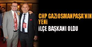 CHP Gaziosmanpaşa'nın yeni ilçe başkanı oldu