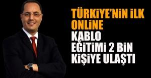 Türkiye'nin İlk Online Kablo Eğitimi 2 Bin Kişiye Ulaştı