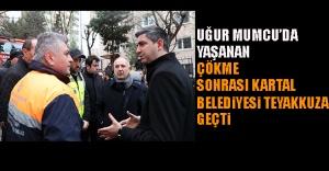 Uğur Mumcu'da Yaşanan Çökme Sonrası Kartal Belediyesi