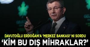 Davutoğlu, Erdoğan#039;a seslendi:...