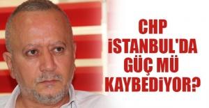 CHP İstanbul'da güç mü kaybediyor?