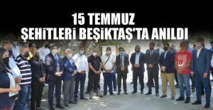 15 Temmuz Şehitleri Beşiktaş'ta Anıldı