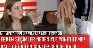 MHP Milletvekili Erdem: Erken seçimler nedeniyle yönetilemez hale getirilen günler geride kaldı