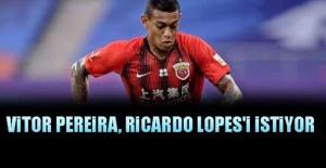 Vitor Pereira, Ricardo Lopes'i istiyor