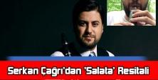 Serkan Çağrı'dan 'Salata' Resitali